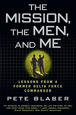 The Mission, the Men, and Me By Blaber, Pete